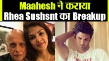 Rhea spoke with Mahesh Bhatt after breaking up with Sushant