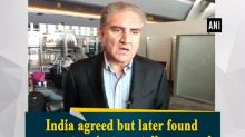 India agreed but later found excuses to reject our talk proposal: Pakistan Foreign Minister