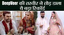 Deepika Ranveer or Virat Anushka: Guess whose Wedding Pictures break Record