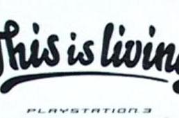 """European PS3 slogan: """"This is Living"""""""