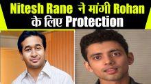 Nitesh Rane ask BJP Head Amit Shah To Protect Rohan Rai Via Security Untill he Confess CBI