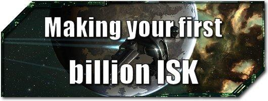 EVE Evolved: Making your first billion ISK