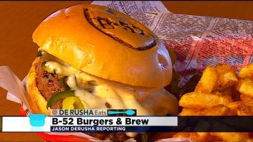 DeRusha Eats: B-52 Burgers And Brew