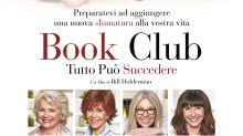 """""""Book Club - Tutto può succedere"""", una clip della commedia con Diane Keaton e Jane Fonda (ESCLUSIVA)"""