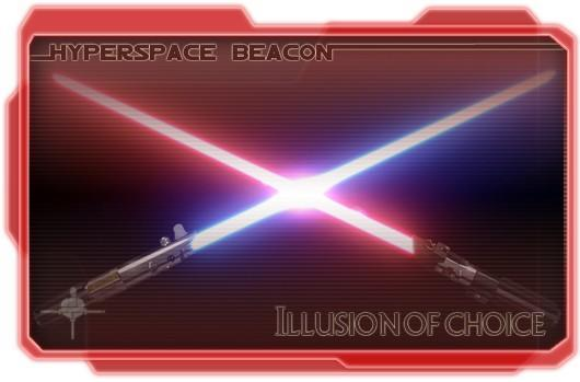 Hyperspace Beacon: Illusion of choice