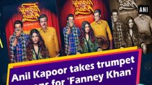 Anil Kapoor takes trumpet lessons for 'Fanney Khan'