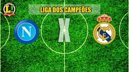 Com boa vantagem, Real Madrid visita o Napoli na Liga dos Campeões