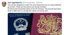 【BNO續期】英議員促予持BNO港人英籍!賦予部份公民權利