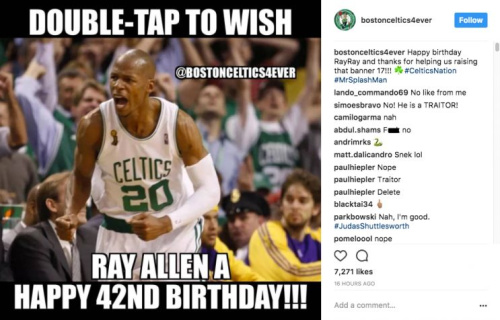 When you ask Celtics fans to wish Ray Allen a happy birthday on Instagram