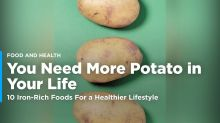 Potatoes, and 9 Other Iron-Rich Foods You Need in Your Life