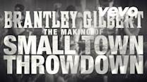 Small Town Throwdown (Behind The Scenes)