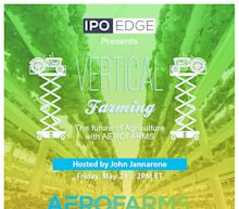 May 21 at 2PM EDT: Fireside Chat with AeroFarms CEO to Discuss Merger with Spring Valley Acquisition Corp.