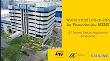 "STMicroelectronics Establishes World's First ""Lab-in-Fab"" to Advance Adoption of Piezoelectric MEMS in Singapore in Partnership with A*STAR and ULVAC"
