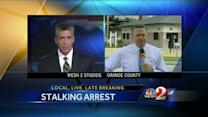 Man accused of stalking talks about arrest
