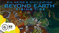 Rising Tide E3 2015 Official Gameplay Walkthrough - Sid Meier's Civilization: Beyond Earth