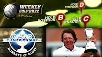 Weekly Golf Buzz: Phil wins Claret Jug, 18 Moments of Glory, and Pick the Hole Location