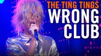 The Ting Tings: Wrong Club