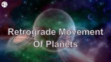 What Is A Retrograde Planet In Astrology?