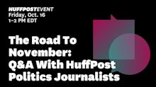 The Road To November: Q&A With HuffPost Political Journalists