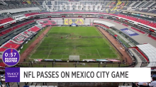 NFL passes on Mexico City game