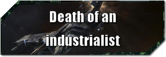 EVE Evolved: Death of an industrialist
