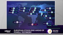 European stocks rise ahead of Powell testimony