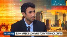 Elon Musk's Long History With Goldman Sachs