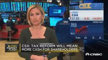 CSX: Tax reform will mean more cash for shareholders