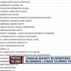 Omaha-based businesses receive small business loans during pandemic