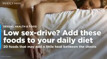 Low sex-drive? Add these foods to your daily diet