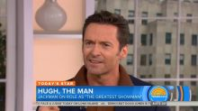 Hugh Jackman defied doctor's orders to perform in 'The Greatest Showman'