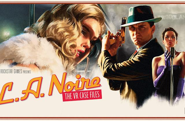 'L.A. Noire: The VR Case Files' is available now for HTC Vive