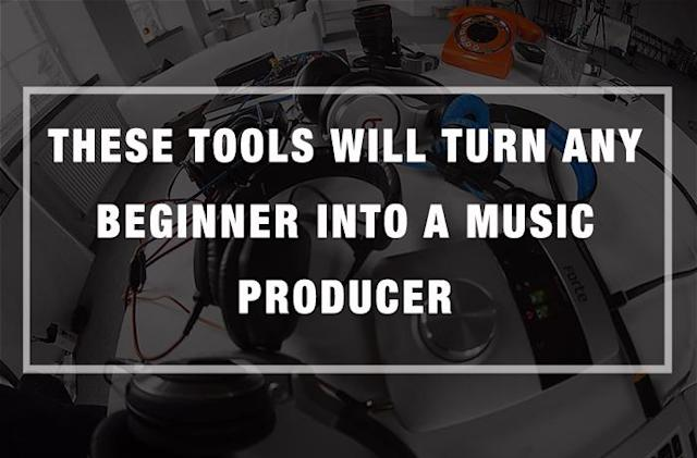 These Tools Will Turn Any Beginner into a Music Producer