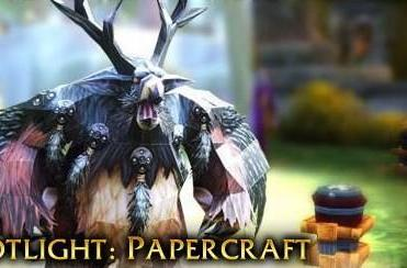 Blizzard spotlights the growing popularity of WoW papercraft