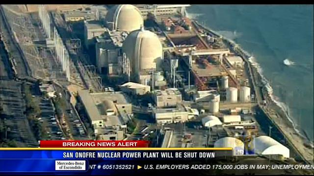San Onofre nuclear power plant will be shut down