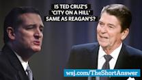 Is Ted Cruz's 'City on a Hill' Same as Reagan's?