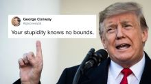 George Conway To Trump: 'Your Stupidity Knows No Bounds'