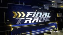 """Fast Money"" final trades: Altria, Micron & more"