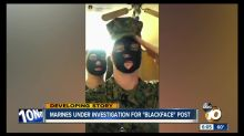 U.S. Marine Corps launches investigation after video of 2 members in blackface surfaces online