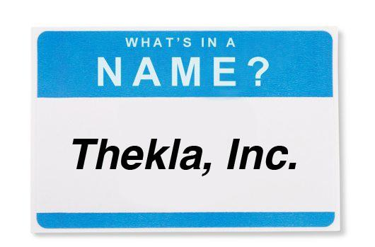 What's in a Name: Thekla, Inc.
