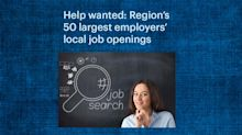 Help Wanted: Region's largest employers looking to fill more than 12,000 jobs