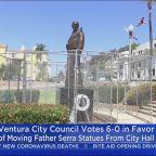 Ventura City Council Votes To Remove Junipero Serra Statue