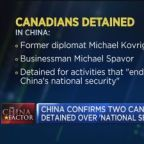 China confirms two Canadians detained over 'national secu...