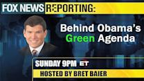 Daily Bret: 'Behind Obama's Green Agenda'