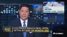 CVS could reach a deal with Aetna by end of month, says D...