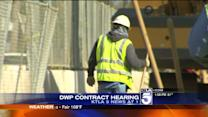 Hearing Held on Latest DWP Contract Proposal