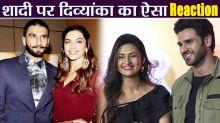 Deepika  Ranveer Wedding : Divyanka Tripathi & Vivek Dahiya's CUTE reaction on wedding