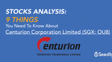 All You Need To Know About Centurion Corporation Limited (SGX: OU8) in 5 Mins