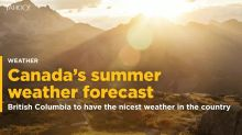 Canada's summer forecast: Vancouver poised for best weather in country