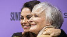 Glenn Close says Four Good Days co-star Mila Kunis is a 'friend for life'